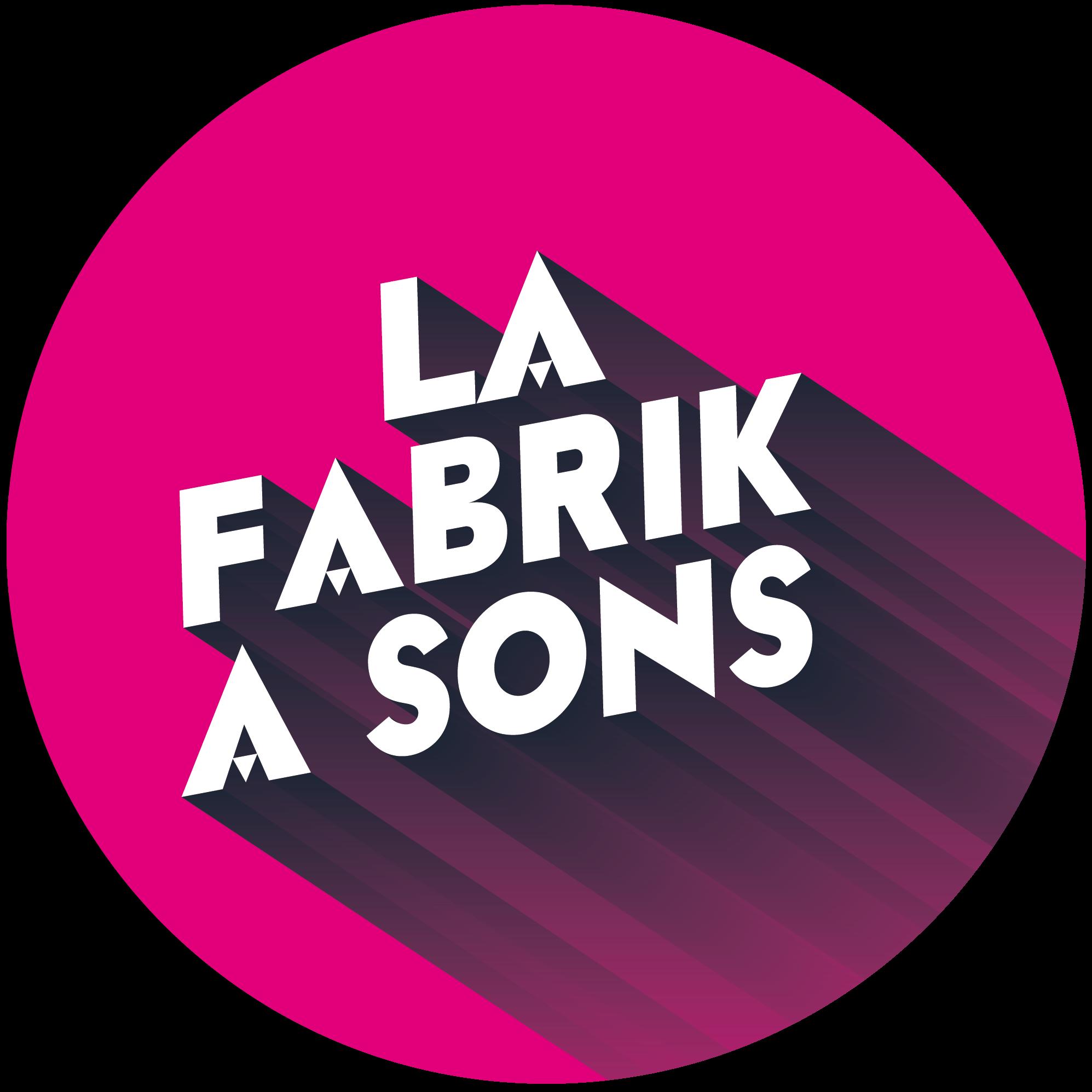 La Fabrik à Sons